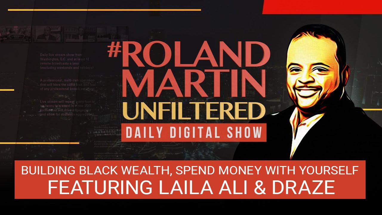 Laila Ali and Draze on Roland Martin